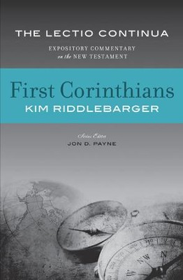 First Corinthians: The Lectio Continua Expository Commentary on the New Testament  -     By: Kim Riddlebarger