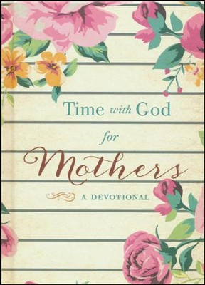 Time with God for Mothers   -