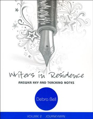 Writers in Residence, Volume 2: Journeyman Answer Key  -     By: Debra Bell