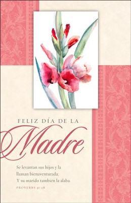 Feliz d&#237a de la Madres 2018 (Proverbios 31:28, RVR 1960) Boletin, 100 (Happy Mother's Day 2018 Bulletins, 100)  -