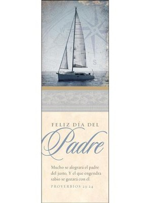 Feliz d&#237a del Padre 2018 (Proverbios 23:24, RVR 1960) Marcadores, 25 (Happy Father's Day 2018 Bookmarks, 25)  -