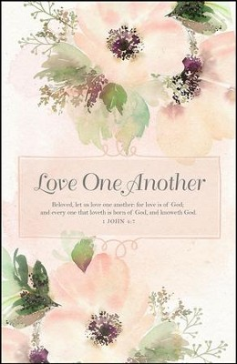 Beloved, Let Us Love One Another (1 John 4:7, KJV)  Bulletins, 100  -