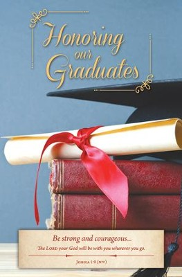 Honoring Our Graduates (Joshua 1:9, NIV) Bulletins, 100  -