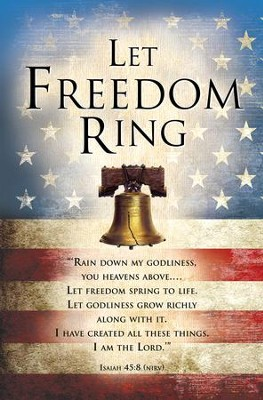 Let Freedom Ring (Isaiah 45:8, NIrV) Bulletins, 100  -