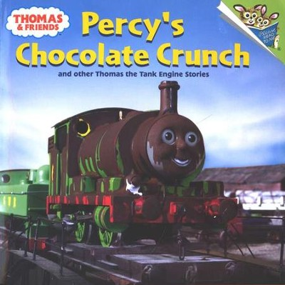 Thomas and Friends: Percy's Chocolate Crunch and Other Thomas the Tank Engine Stories  -