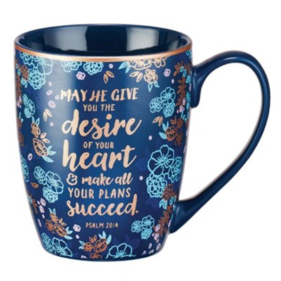 May He Give You the Desire Of Your Heart Mug  -
