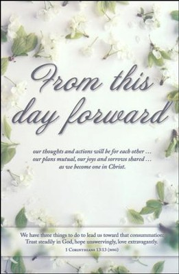 From This Day Forward (1 Corinthians 13:13, The Message) Bulletins, 100  -