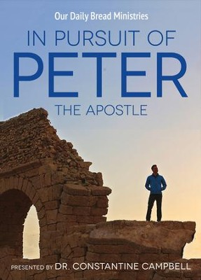 In Pursuit of Peter The Apostle  -     By: Dr. Constantine Campbell