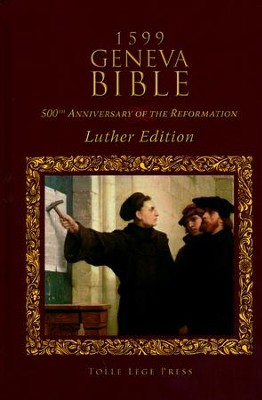 1599 Geneva Bible Luther Edition, Hardcover   -