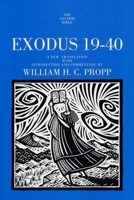 Exodus 19-40: Anchor Yale Bible Commentary [AYBC]   -     By: William H.C. Propp