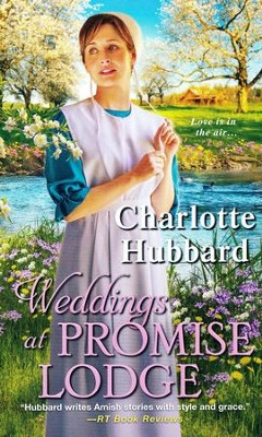 Weddings at Promise Lodge #3  -     By: Charlotte Hubbard