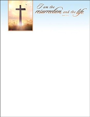I Am the Resurrection Cross (John 11:25) Letterhead, 100   -