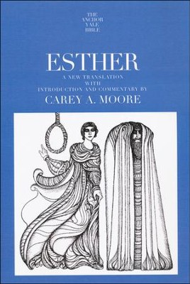 Esther: Anchor Yale Bible Commentary [AYBC]   -     By: Carey A. Moore