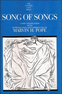 Song of Songs: Anchor Yale Bible Commentary [AYBC]   -     By: Marvin H. Pope