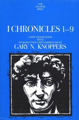 1 Chronicles 1-9: Anchoe Yale Bible Commentary [AYBC]   -     By: Gary N. Knoppers