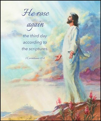 He Rose Again (1 Corinthians 15:4, KJV) Large Bulletins, 100   -
