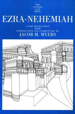 Ezra-Nehemiah: Anchor Yale Bible Commentary [AYBC]   -     By: Jacob M. Myers