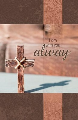 I Am With You (Matthew 28:20) Bulletins, 50  -