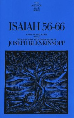Isaiah 56-66: Anchor Yale Bible Commentary [AYBC]   -     By: Joseph Blenkinsopp