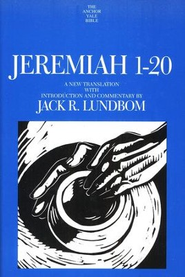 Jeremiah 1-20: Anchor Yale Bible Commentary [AYBC]   -     By: Jack R. Lundbom