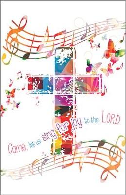 Let Us Sing for Joy (Psalm 95:1, NIV) Bulletins, 50
