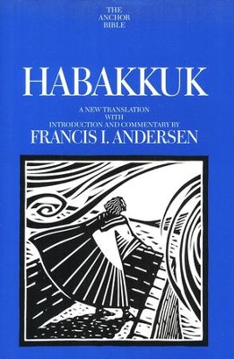 Habakkuk: Anchor Yale Bible Commentary [AYBC]   -     By: Francis I. Andersen