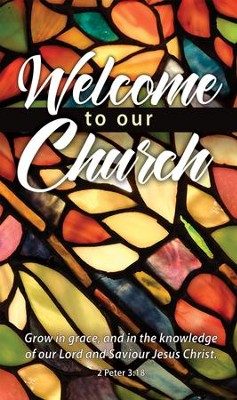 Welcome to Our Church (2 Peter 3:18) Pew Cards, 25  -