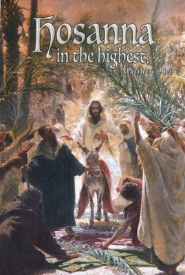 Hosanna in the Highest (Matthew 21:9) Bulletins, 100   -