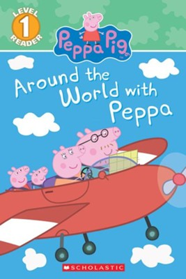 Around the World with Peppa  -     Illustrated By: Eone