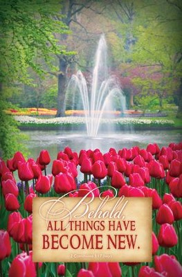 All Things Are New (2 Corinthians 5:17, NKJV) Bulletins, 100  -