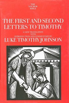 The First and Second Letters to Timothy [AYBC]   -     By: Luke Timothy Johnson