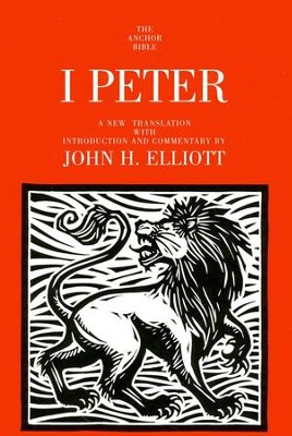 1 Peter: Anchor Yale Bible Commentary [AYBC]   -     By: John H. Elliott