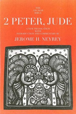 2 Peter, Jude: Anchor Yale Bible Commentary [AYBC]   -     By: Jerome H. Neyrey