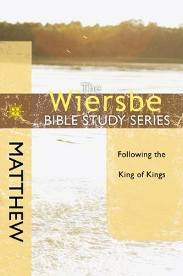 The Wiersbe Bible Study Series: Matthew - eBook  -     By: Warren W. Wiersbe
