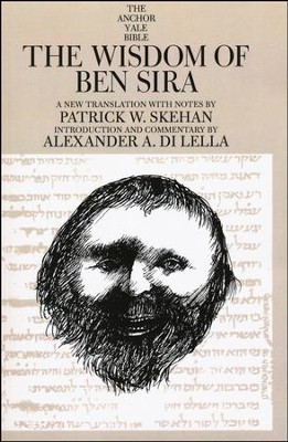 The Wisdom of Ben Sira: Anchor Yale Bible Commentary [AYBC]   -     By: Patrick Skehan, Alexander DiLella