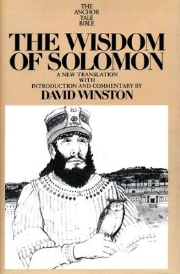 The Wisdom of Solomon: Anchor Yale Bible Commentary [AYBC]   -     By: David Winston