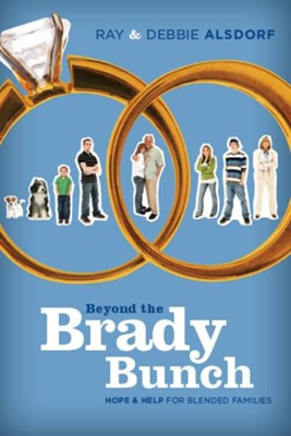 Beyond the Brady Bunch - eBook  -     By: Ray Alsdorf, Debbie Alsdorf