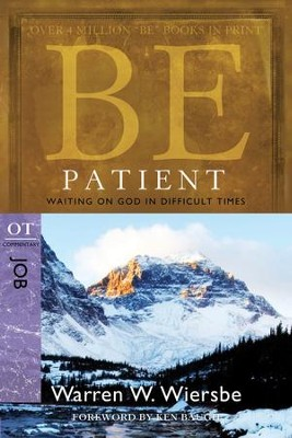 Be Patient - eBook  -     By: Warren W. Wiersbe
