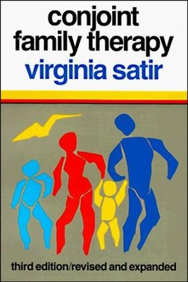 Conjoint Family Therapy, 3rd edition   -     By: Virginia M. Satir