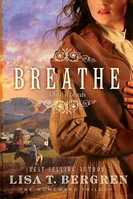 Breathe - eBook  -     By: Lisa T. Bergren