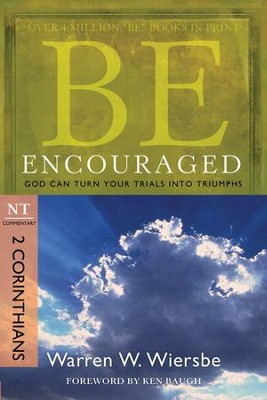 Be Encouraged - eBook  -     By: Warren W. Wiersbe