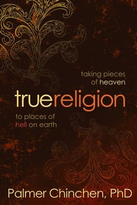 True Religion - eBook  -     By: Palmer Chinchen