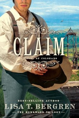 Claim - eBook  -     By: Lisa T. Bergren