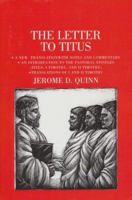 The Letter to Titus: Anchor Yale Bible Commentary [AYBC]   -     By: Jerome D. Quinn
