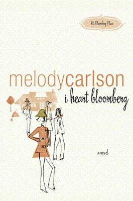 I heart bloomberg - eBook  -     By: Melody Carlson