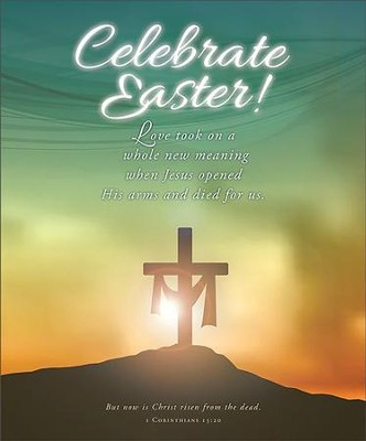 Celebrate Easter! (1 Corinthians 15:20, KJV) Large Bulletins, 100   -