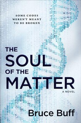 The Soul of the Matter   -     By: Bruce Buff