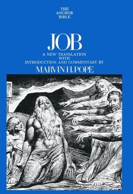 Job: Anchor Yale Bible Commentary [AYBC]   -     By: Marvin H. Pope