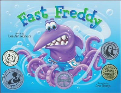 Fast Freddy  -     By: Lee Ann Mancini