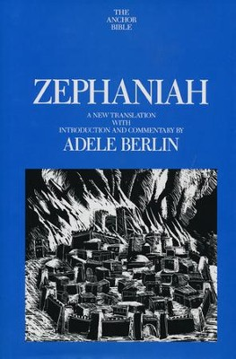 Zephaniah: Anchor Yale Bible Commentary [AYBC]   -     By: Adele Berlin